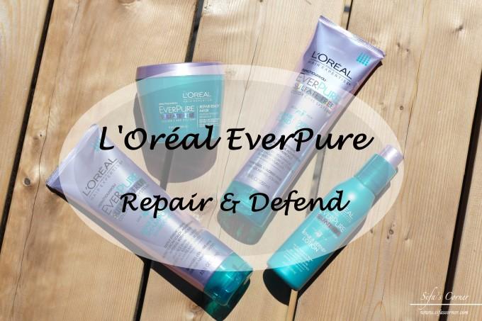 REVIEW: L'Oréal EverPure Repair & Defend System