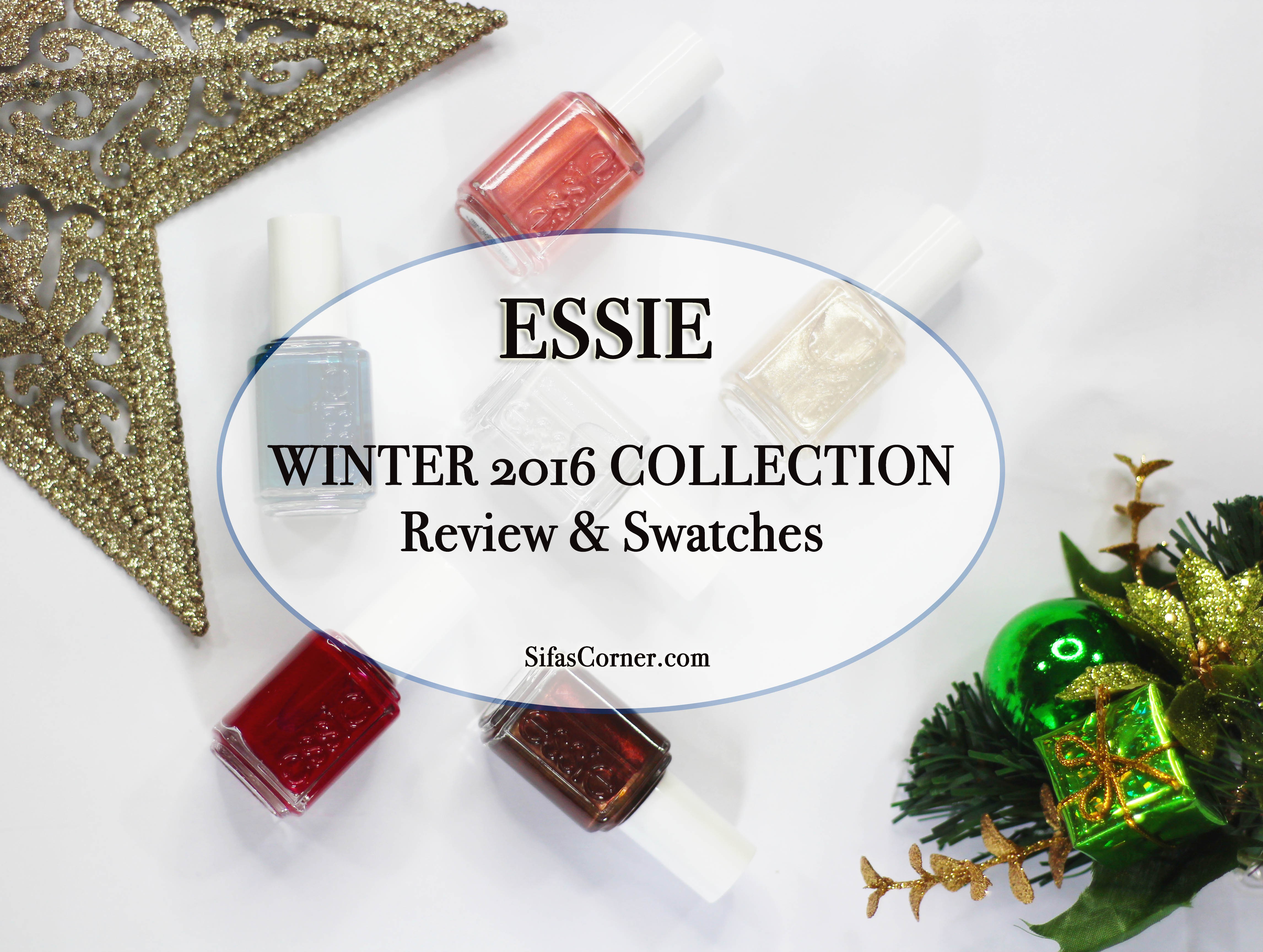 ESSIE 2016 Winter Collection: Review & Swatches