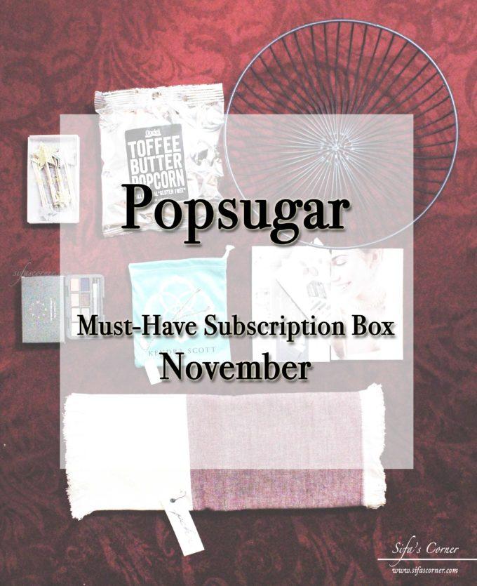 POPSUGAR Must Have Subscription Box – November